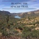 Blazing the Apache Trail