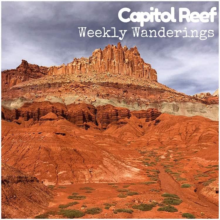 Weekly-Wanderings-Capitol Reef